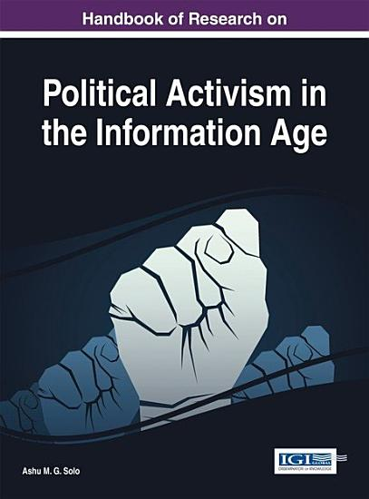 Handbook of Research on Political Activism in the Information Age PDF