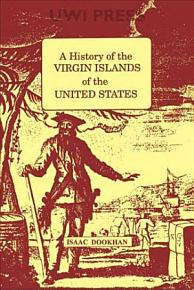 A History of the Virgin Islands of the United States PDF