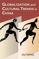 Globalization and Cultural Trends in China PDF
