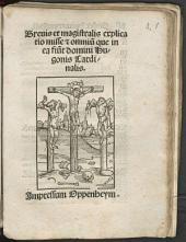 Brevis et magistralis explicatio misse [e]t omniu[m] que in ea fiu[nt] domini Hugonis Cardinalis