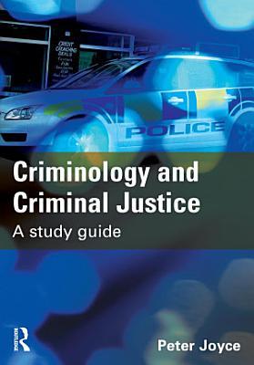 Criminology and Criminal Justice PDF