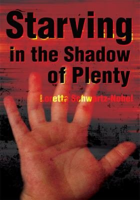 Starving in the Shadow of Plenty PDF