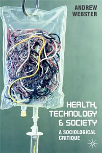Health  Technology and Society PDF