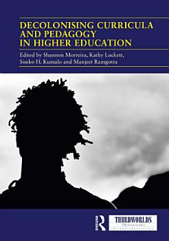 Decolonising Curricula and Pedagogy in Higher Education PDF
