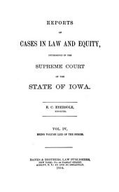 Reports of Cases in Law and Equity, Determined in the Supreme Court of the State of Iowa: Volume 62