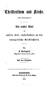 """Christenthum und Kirche: (""""Die Gegenwart""""): ein ernstes Wort an unsere Zeit, insbesondere an die evangelische Geistlichkeit"""