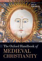 The Oxford Handbook of Medieval Christianity PDF