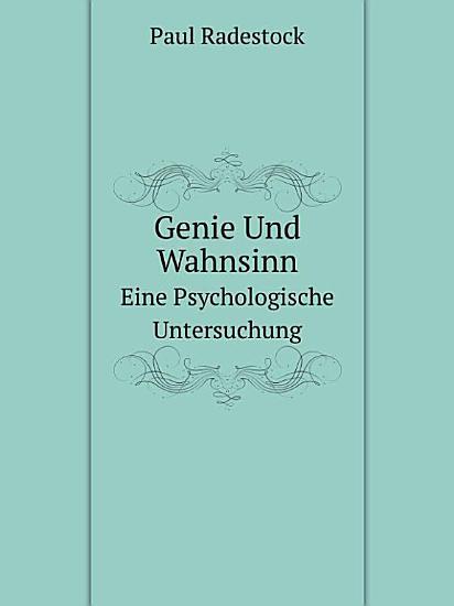 Genie und Wahnsinn PDF