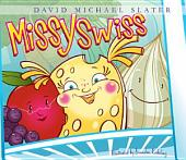 Missy Swiss