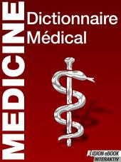 Medicine Dictionnaire Médical