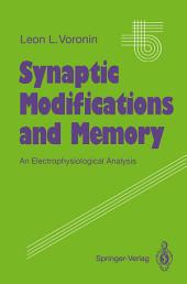 Synaptic Modifications and Memory: An Electrophysiological Analysis