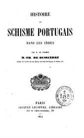 Histoire du Schisme Portugais dans les Indes