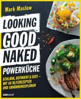 Looking Good Naked Powerk  che PDF