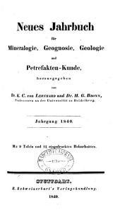Neues Jahrbuch für Mineralogie, Geognosie, Geologie und Petrefaktenkunde