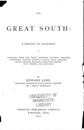 The Great South: A Record of Journeys in Louisiana