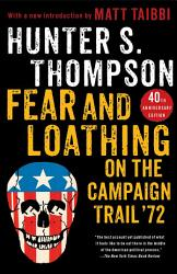 Fear And Loathing On The Campaign Trail 72 Book PDF