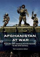 Afghanistan at War  From the 18th Century Durrani Dynasty to the 21st Century PDF