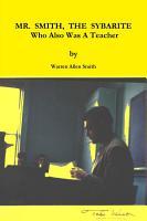 MR  SMITH  THE SYBARITE Who Also Was A Teacher PDF