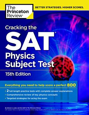 Cracking the SAT Physics Subject Test  15th Edition PDF