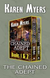 The Chained Adept (1-2): A Lost Wizard's Tale