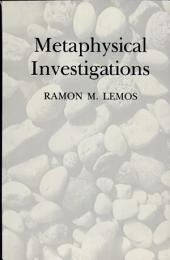 Metaphysical Investigations