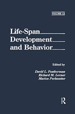 Life Span Development and Behavior