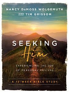 Seeking Him Book