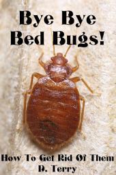 Bye Bye Bed Bugs!