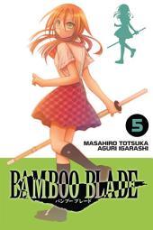 BAMBOO BLADE: Volume 5