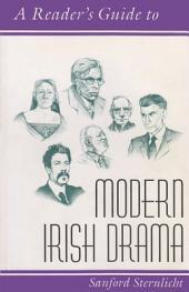 A Reader's Guide to Modern Irish Drama