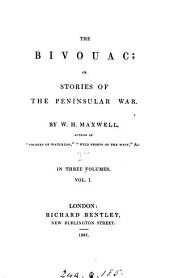 The bivouac: Volume 1