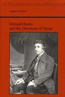 Edmund Burke and the Discourse of Virtue PDF