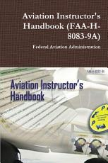 Aviation Instructor s Handbook  FAA H 8083 9A  PDF