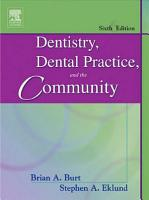 Dentistry Dental Practice And The Community E Book