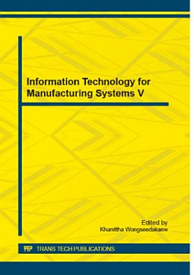 Information Technology for Manufacturing Systems V PDF