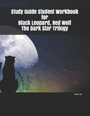Study Guide Student Workbook for Black Leopard  Red Wolf The Dark Star Trilogy