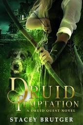 Druid Temptation