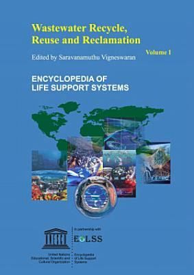 Wastewater Recycling, Reuse, and Reclamation - Vol. I