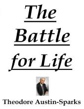 The Battle for Life
