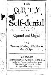 The Duty of Self-denial Briefly Opened and Urged