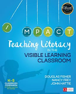 Teaching Literacy in the Visible Learning Classroom  Grades K 5 Book