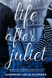 Life After Juliet