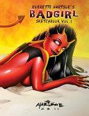Badgirl Sketchbook Vol. 1-House of Hartsoe Edition