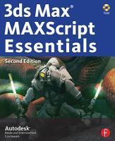 3ds Max MAXScript Essentials PDF