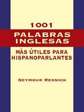 1001 Palabras Inglesas Mas Utiles para Hispanoparlantes