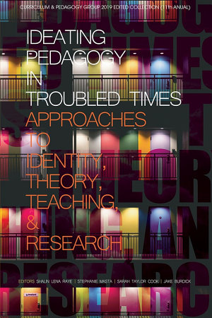 Ideating Pedagogy in Troubled Times PDF