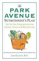 The Park Avenue Nutritionist's Plan