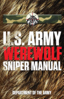 U S  Army Werewolf Sniper Manual PDF
