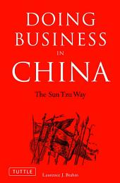 Doing Business in China: The Sun Tzu Way