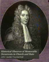 Historical observes of memorable occurrents in church and state: from October 1680 to April 1686